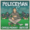Download CHRIS MUNKY ft. BERISE - POLICEMAN (RED - I DUB) Mp3