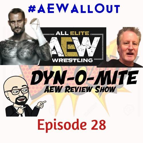 STSPOD DYN-O-MITE #AEWAllOut Ep 28, Episode 490