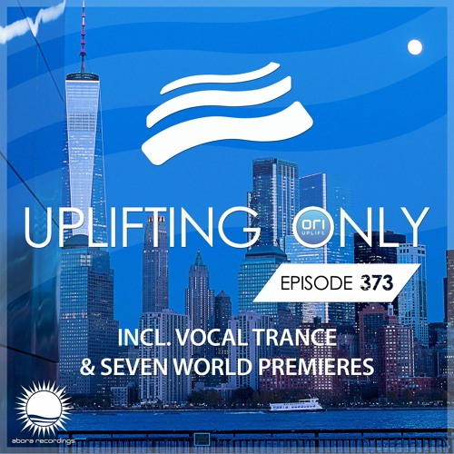 Uplifting Only 373 (April 2, 2020) [incl. Vocal Trance]