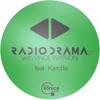 Radio Drama 27 | Vince Watson & Karotte