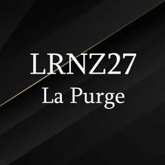 LRNZ27 - La Purge
