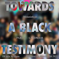 melaninkids dj mix | display | towards a black testimony part 4: landmass