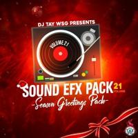 DJ TAY WSG - SOUND EFX VOL.21 2021 (SEASON GREETINGS PACK)(AUDIO PREVIEW)