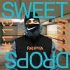 sweetdrops #113 w/ RAHPHA