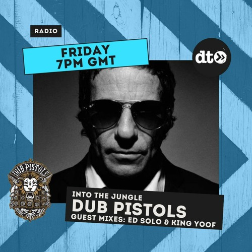 Download Dub Pistols - Into The Jungle (Guest Mixes ED Solo & King Yoof) mp3