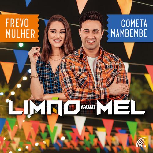 Frevo Mulher / Cometa Mambembe