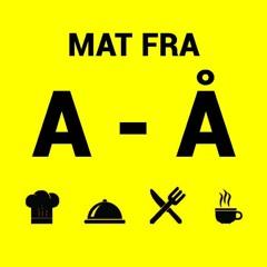 Mat Fra A-Å #1
