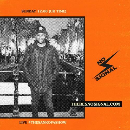 DJ Scyther - 03.01.21 - No Signal   #TheSankofaShow