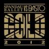 Gold 2012 (Spandau Ballet vs. Basto) (Basto Extended Mix)