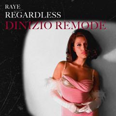 Regardless (DINIZIO Remode)