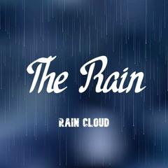 Rain Cloud - The Rain