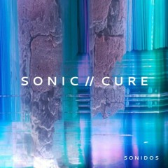 sonic // cure | mixes