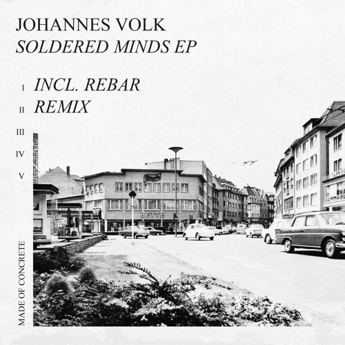 Johannes Volk - Soldered Minds EP (Incl. Rebar Remix) - MOC020