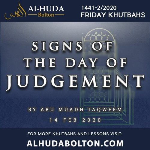 Khutbah: Signs of The Day Of Judgement