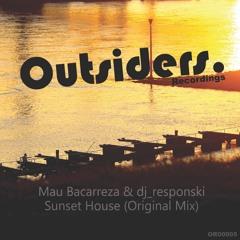 dj_responski, Mau Bacarreza - Sunset house (Original mix)