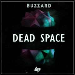Buzzard & AB - Dead Space