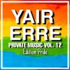 Download Yair Erre - Private Music Vol. 12. (Edition Pride 2020) // Out Now (Click On Buy) Mp3
