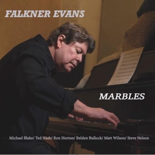 Marbles - Falkner Evans