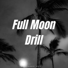 Full Moon Drill
