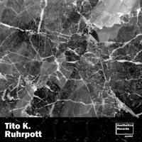 Tito K. - Pottkick (Original Mix)[Aesthetics Records]