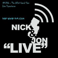 #256 - The AEW Grand Slam Live Experience - 9/24/21