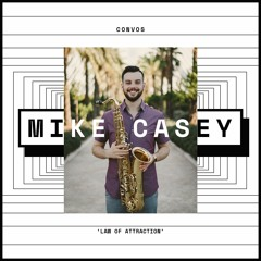 CONVOS: Mike Casey, 'Law of Attraction'