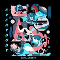 Everybody (Fly Away) - KEON X (prod. kulture.)