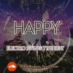 Happy (Electro Swing Type Beat)