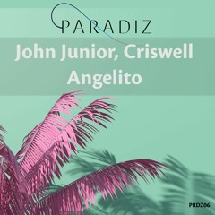 John Junior, Criswell - Angelito (Snippet)