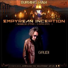 GAUDI - Burning Man's Empyrean camp 2021