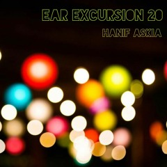 Ear Excursion 20