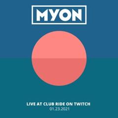 Myon Live At Club Ride - 01.23.2021