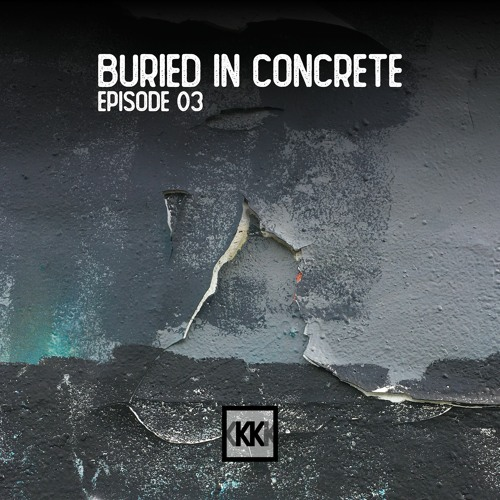 Buried In Concrete #3 (New Wave - Psychedelic Rock - Post Punk - Industrial mixtape)
