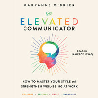 THE ELEVATED COMMUNICATOR Audiobook Excerpt