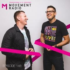 Movement Radio - Episode 146