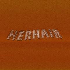 HERHAIR
