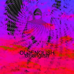 OLDENGLISH (Prod. RiCh LoSeR)
