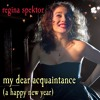 My Dear Acquaintance (A Happy New Year) (iTunes Live Session Performance)