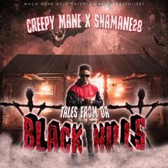 TALES FROM DA BLACK HILLS (FEAT. SHAMANE28)