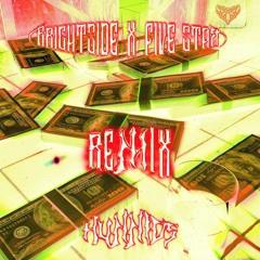 Brightside X Fivestar - Hunnids (JamL Remix)