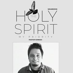 83 ~ THE HOLY SPIRIT - MY PRIORITY - Sonnah