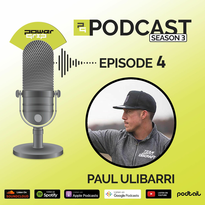Season 3 - Episode 4 - Paul Ulibarri