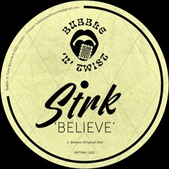 📣 STRK - Believe [BNT044] 30th April 2021