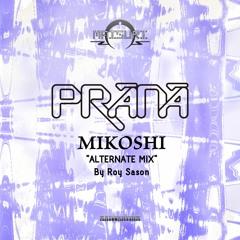 Matsuthythm 32 - PRANA / Mikoshi ( ALTERNATE MIX by Roy Sason )