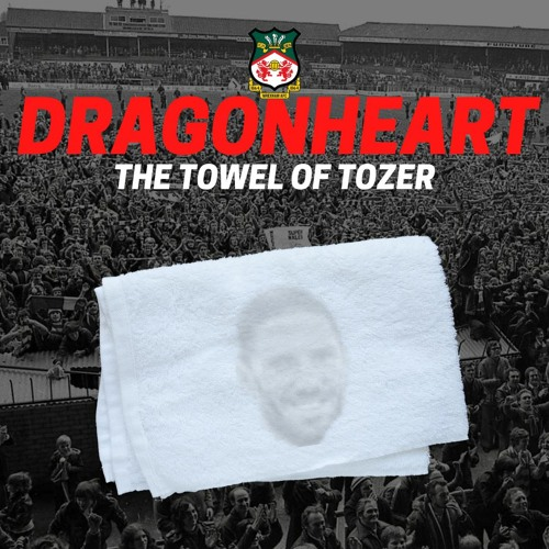 Dragonheart48 The Towel Of Tozer
