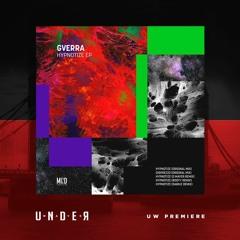 PREMIERE: GVERRA - Hypnotize(Rodyy Remix) [Mind Connector Records]