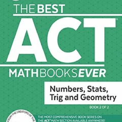 full [epub] download The Best ACT Math Books Ever, Book 2: Numbers, Stats, Trig and Geometry