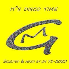 It`s Disco Time 71 - DJ GM 2020