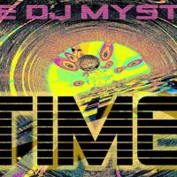 DJ Mystro & Bexx - TIME