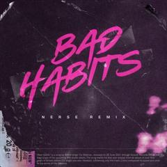 Ed Sheeran - Bad Habits (Nerse Remix)